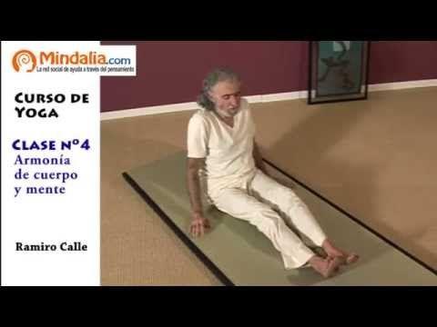 Armonía De Cuerpo Y Mente Por Ramiro Calle Clase De Yoga 4 Youtube Cursos De Yoga Clase De Yoga Yoga