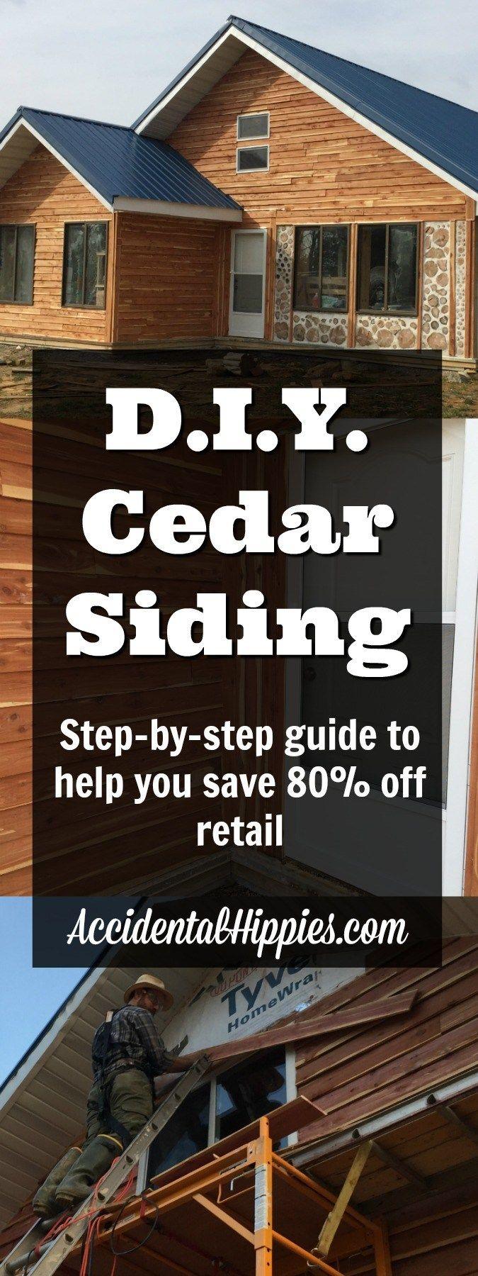 DIY Cedar Siding for CHEAP | House, Woods and Cabin
