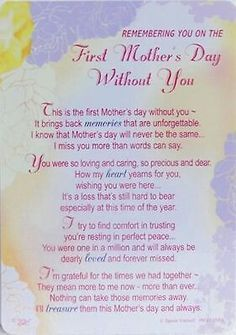 First Mothers Day Without You Miss U Mom Mom Quotes