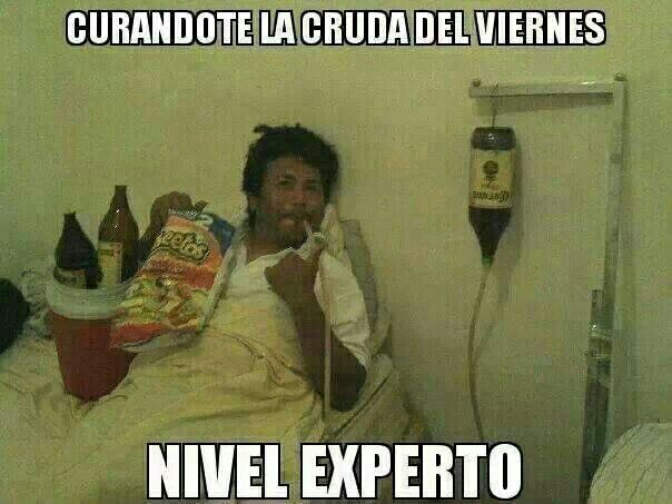Curando La Cruda Humor Funny Memes Funny
