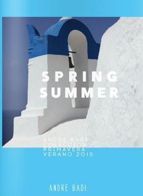 Catalogo Andre Badi Primavera Verano 2015 Catalogos Online Fashion Fashion Catalogue Verano