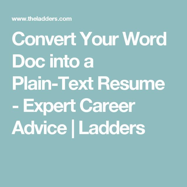 Career infographic  Convert Your Word Doc into a Plain-Text - resume word doc
