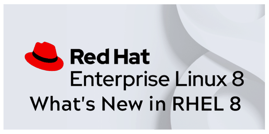 What S New In Rhel8 Linux Installation Linux Kernel