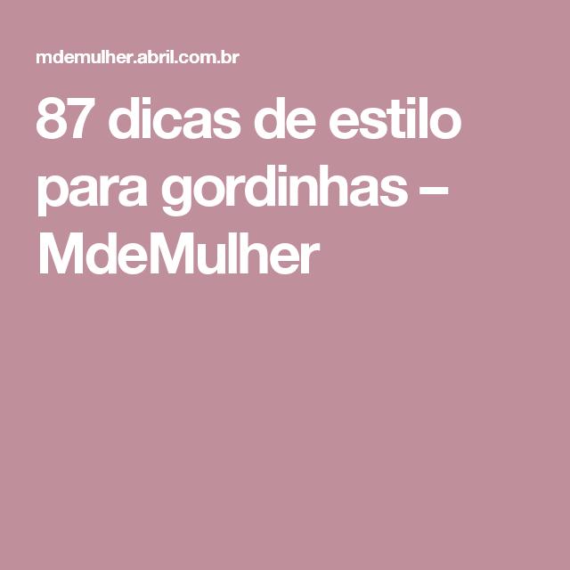 5c9f9b068 87 dicas de estilo para gordinhas – MdeMulher