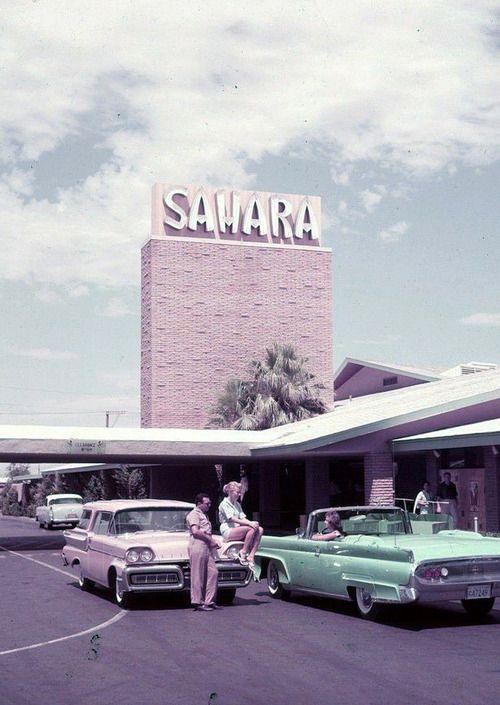 Sahara 1958 Las Vegas Old Vegas Sahara Las Vegas Las Vegas