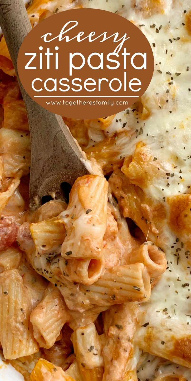 Ziti Pasta Bake | Together as Family