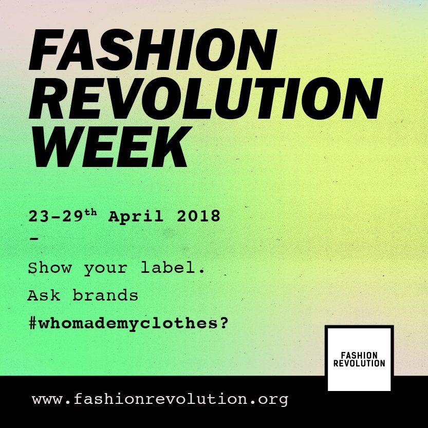 Save The Date Del 23 Al 29 De Abril Muestra Tu Etiqueta Preguntale A Tus Marcas Quienhizoturopa Whomademyclothes Fashion Revolution Revolution Slow Fashion