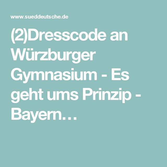 (2)Dresscode an Würzburger Gymnasium - Es geht ums Prinzip - Bayern…