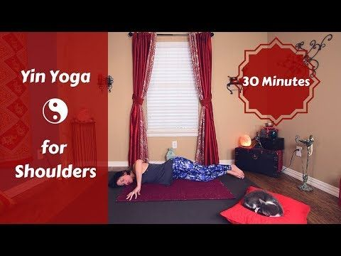 yin am yin yoga for shoulders  30 minute yin yoga for