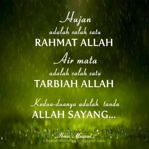 Hujan Adalah Salah Satu Rahmat Allah Air Mata Adalah Salah Satu