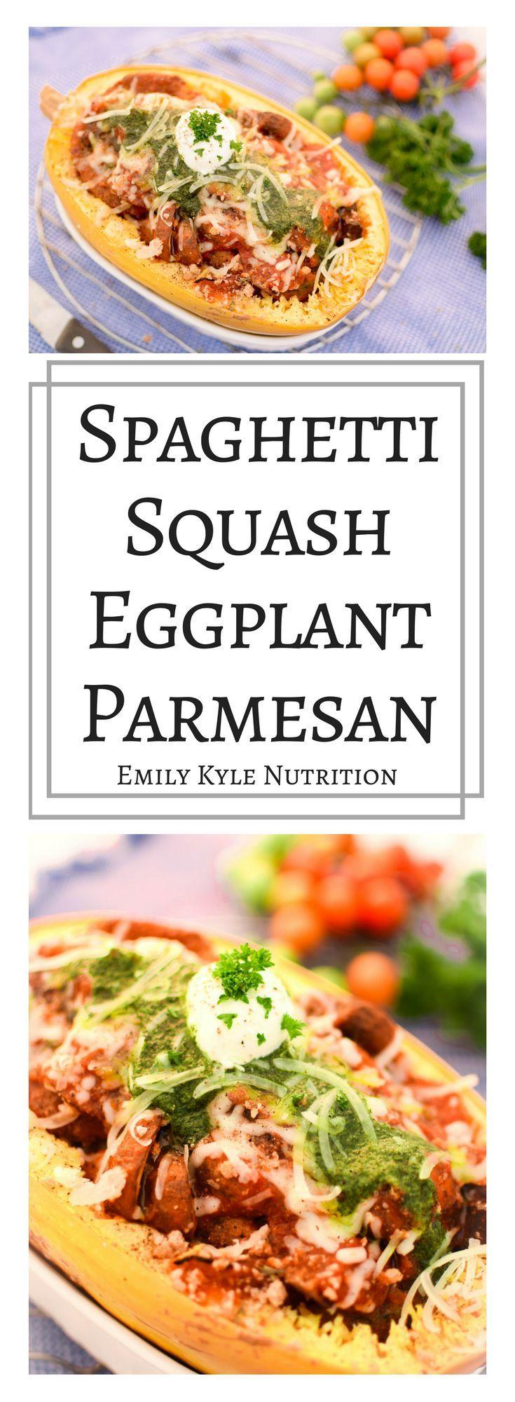 Spaghetti Squash Eggplant Parmesan » Emily Kyle Nutrition