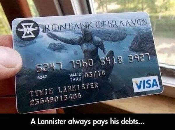 Tywin Lannister Carries One Credit Card Game Of Thrones Fans