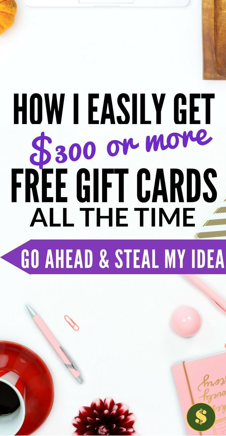 Free gift cards 15 fast ways to get them now up to