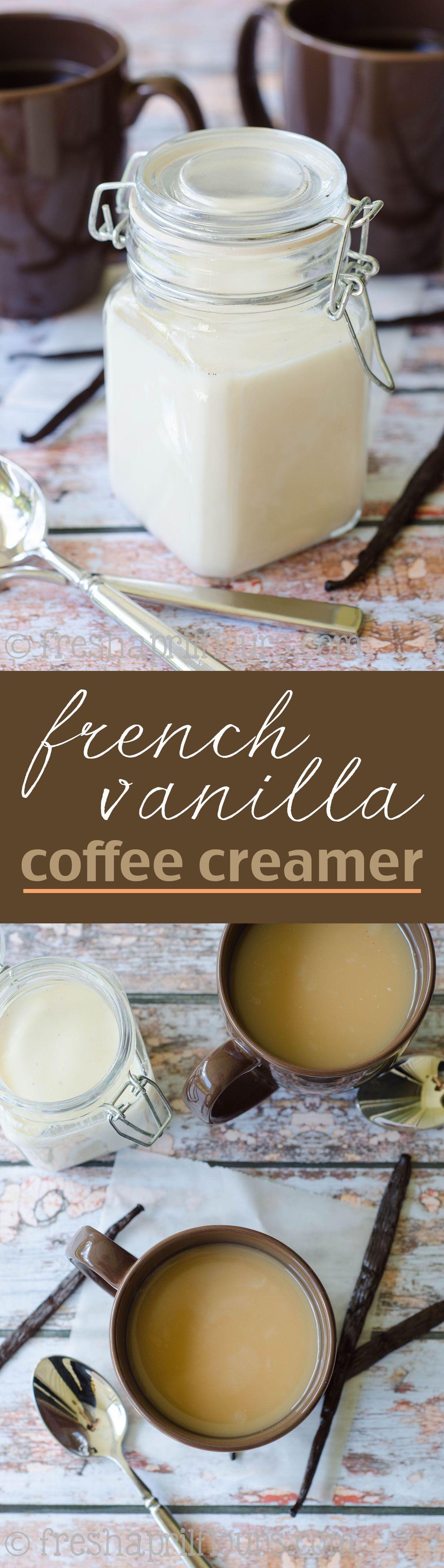 French Vanilla Coffee Creamer Recipe Vanilla coffee