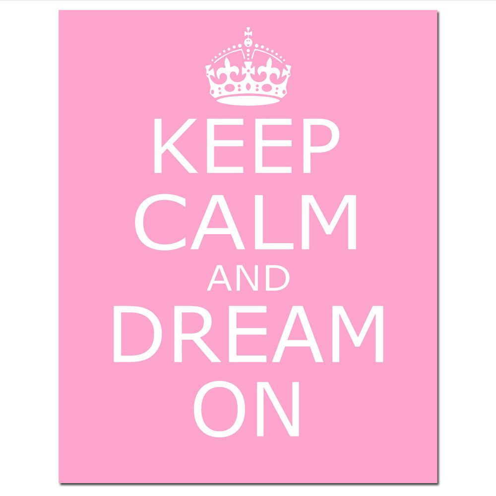 b54b715b2bf5ae1d1e8d9a0306173d60 keep calm and dream on 11x14 inspirational quote print nursery