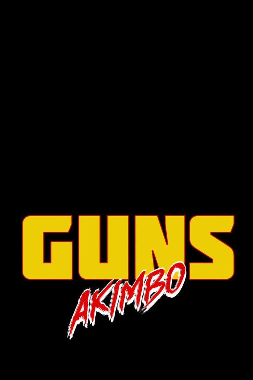Guns Akimbo Guns Akimbo (2020) Full-Movie.Online-Free -ENGLISH HD  720p-1080p   Full movies, Free movies online, Movies