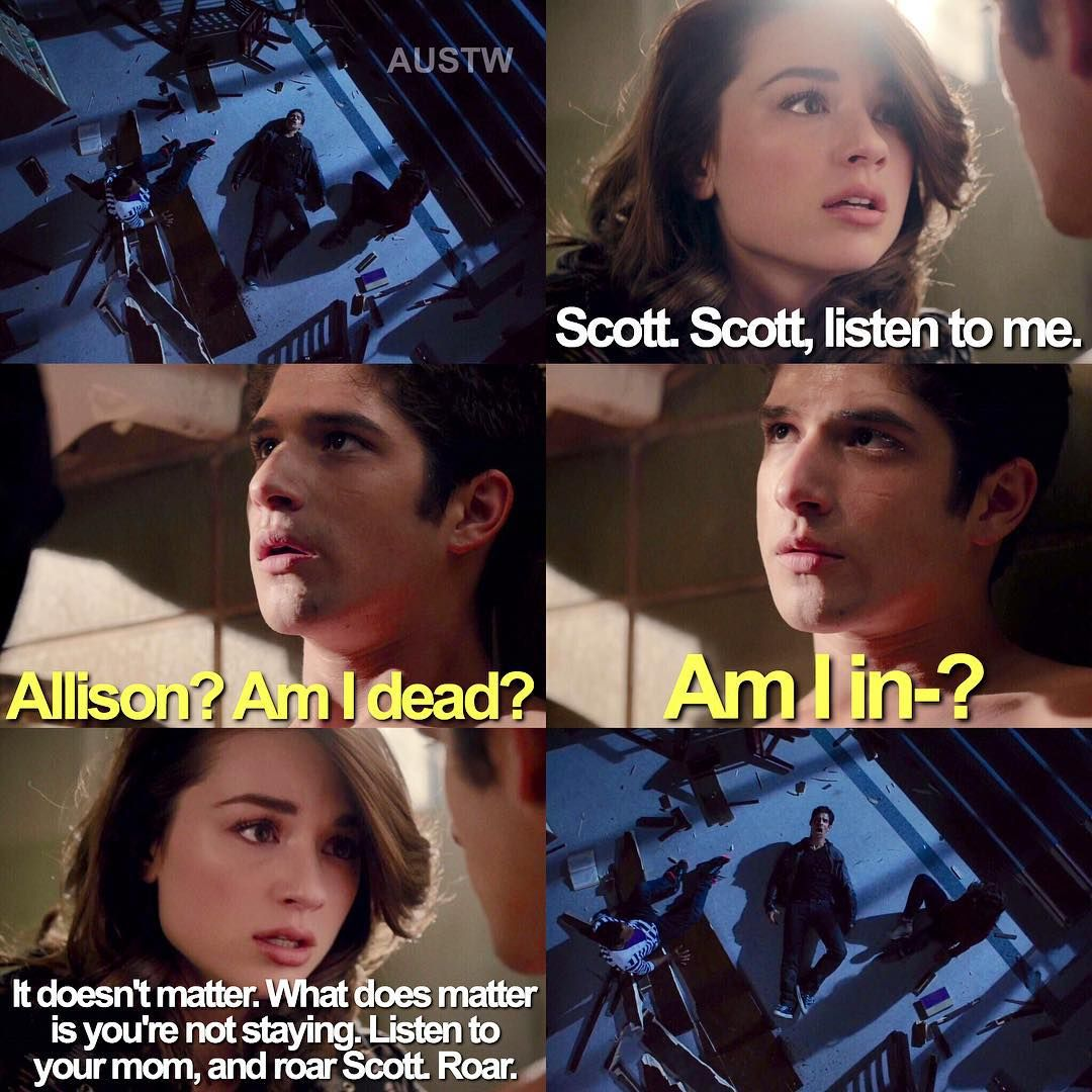 Teen Wolf Au Allison Greets Scott After He Dies And Makes Sure He