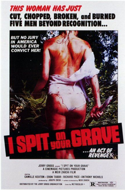 I Spit On Your Grave 1978 Exploitation Film Horror Movie Posters Grave Movie