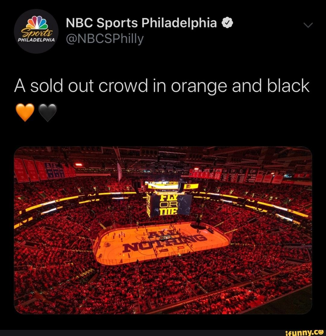 NBC Sports Philadelphia & A sold out crowd in orange and