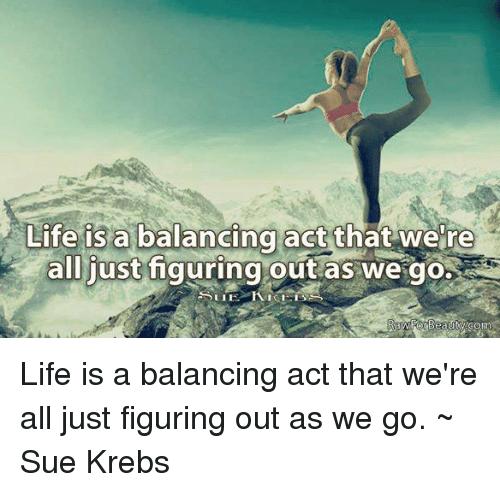 Image Result For Balancing Act Memes Acting Memes Life