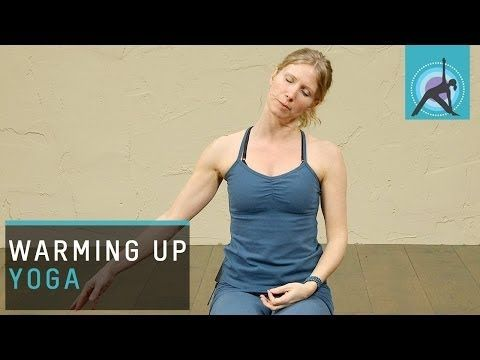 warm up before your deeper yoga practice or for beginners