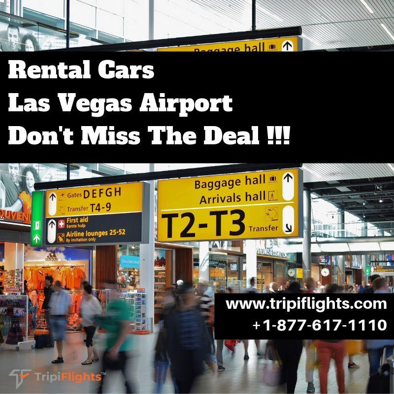 Car Rental At Las Vegas Airport Tripiflights Cheap Car Rental Car Rental Las Vegas Airport