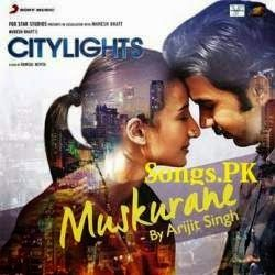 Muskurane Ki Wajah Lyrics Citylights Song By Arijit Singh Lirik Lagu Wajah