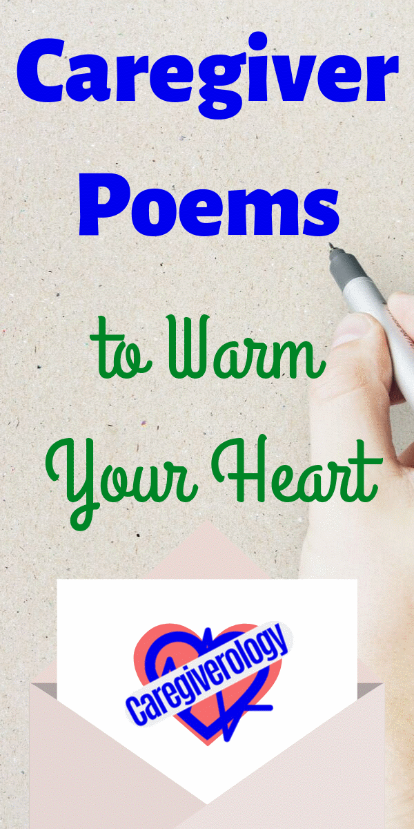 Caregiver Poems To Warm Your Heart Uplifting Poems Caregiver Caregiver Appreciation