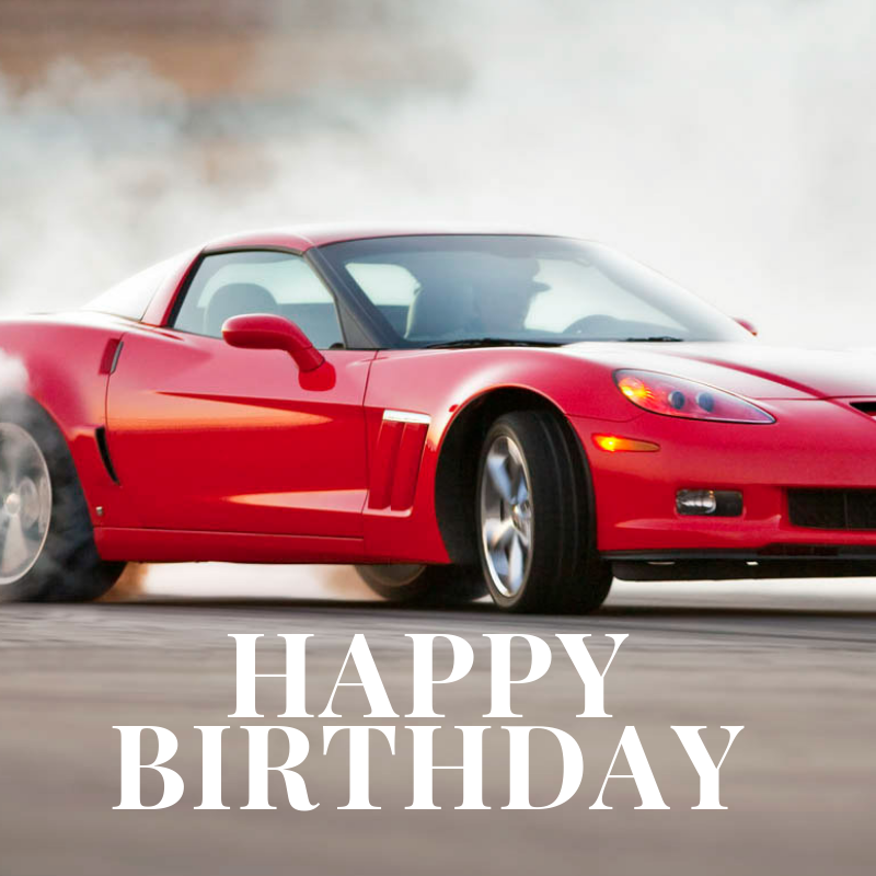 Happy Birthday Corvette Image 5 Corvsport Com Happy Birthday Emoji Happy Birthday Happy Birthday Messages