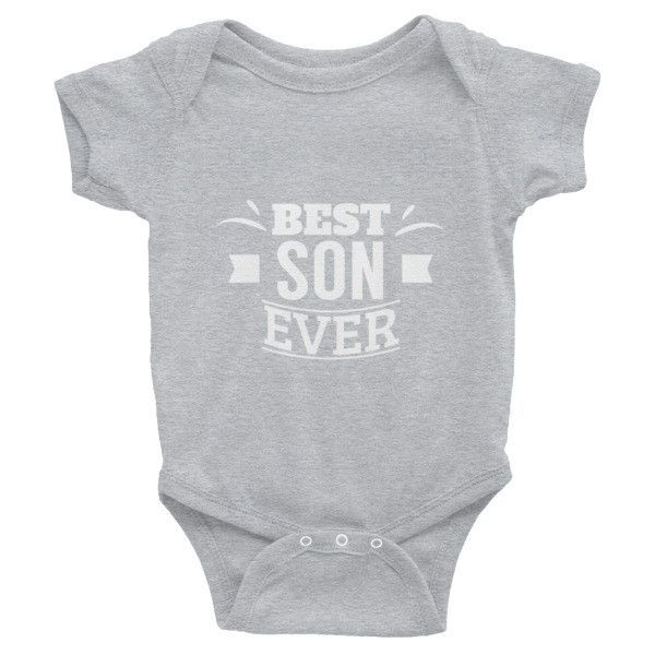 Best Son Ever Infant short sleeve one-piece