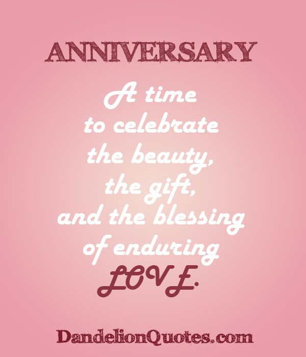 10 Year Wedding Anniversary Quotes: Anniversary – A Time To Celebrate The Beauty