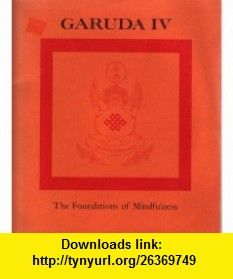 Foundations of Mindfulness (9780394731797) Chogyam Trungpa , ISBN-10: 0394731794  , ISBN-13: 978-0394731797 ,  , tutorials , pdf , ebook , torrent , downloads , rapidshare , filesonic , hotfile , megaupload , fileserve