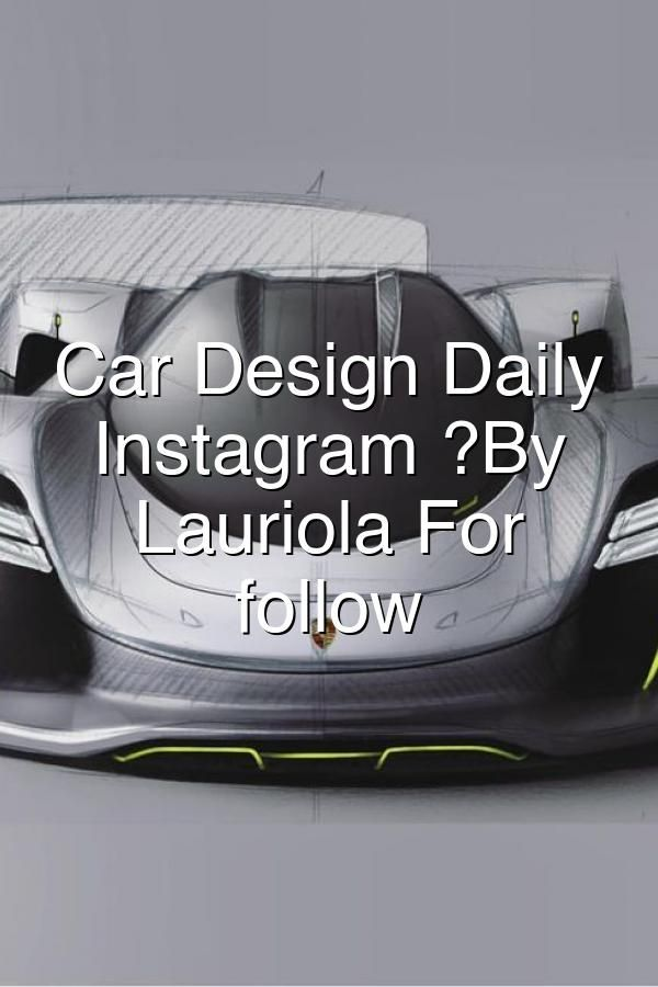 Car Design Daily on Instagram �By Dario Lauriola For requests follow michaeltachejian#794