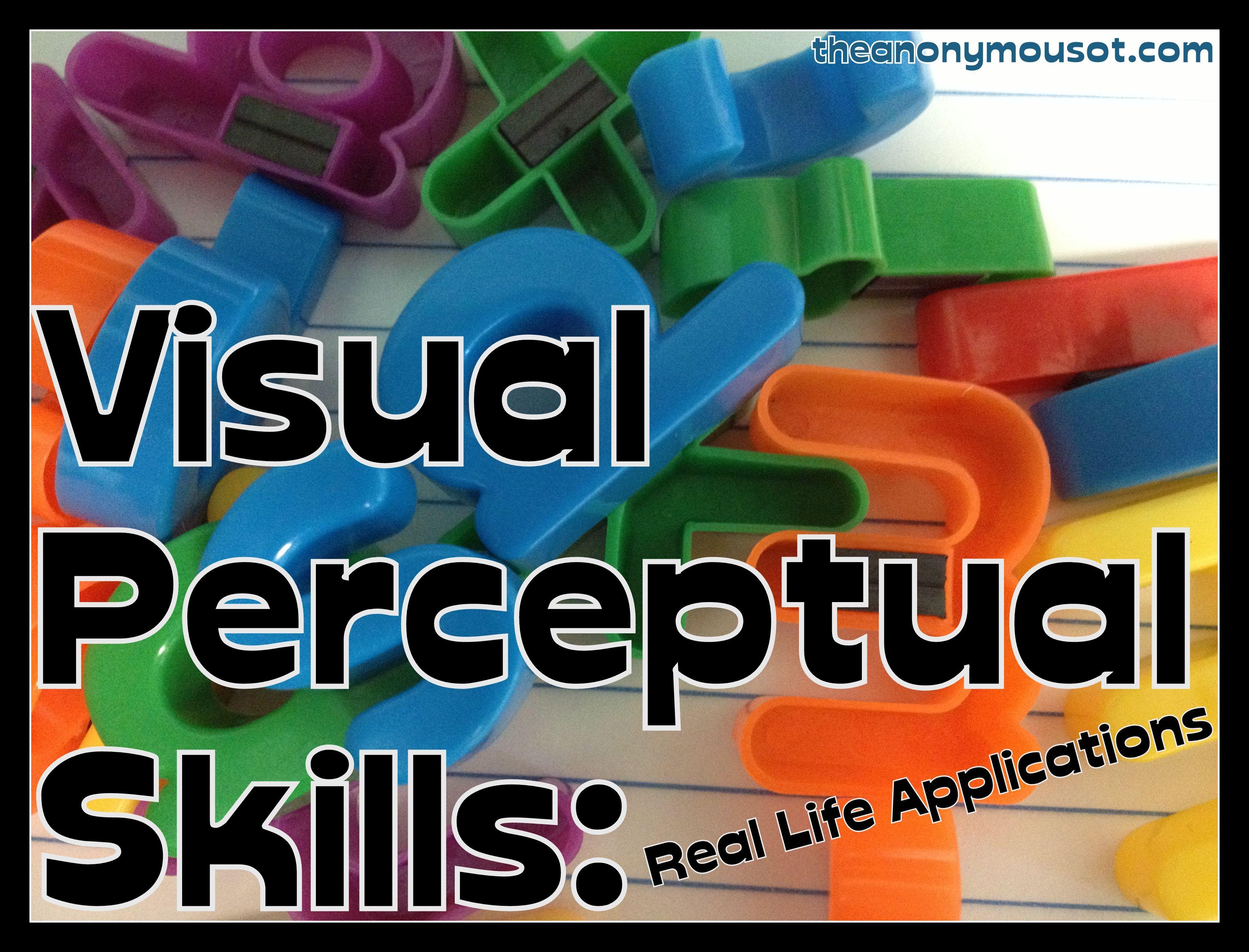 Visual Perceptual Skills Real Life Applications