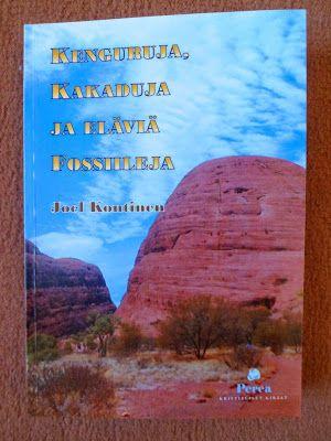 Bwana joen kynästä: Kenguruja, kakaduja ja eläviä fossiileja