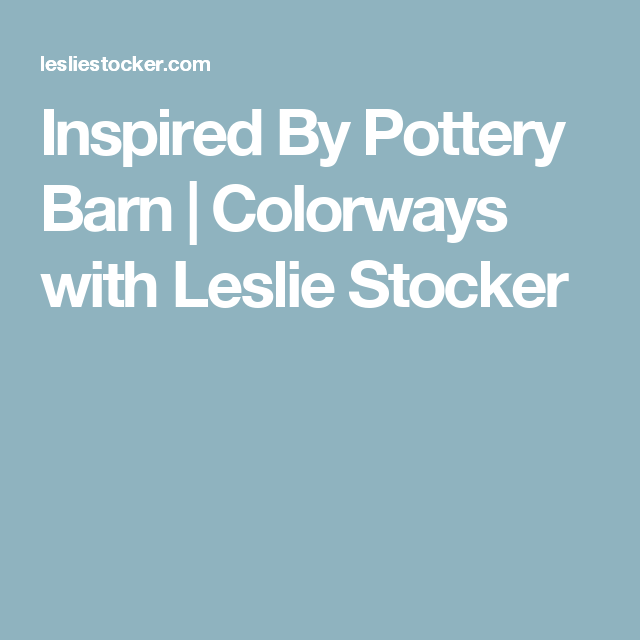 Inspired By Pottery Barn Pottery Barn Pottery Barn