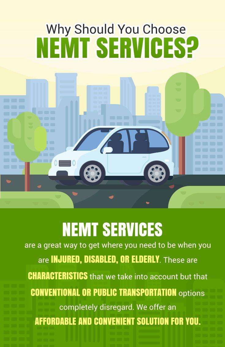 Why Should You Choose NEMT Services? NEMT Medical