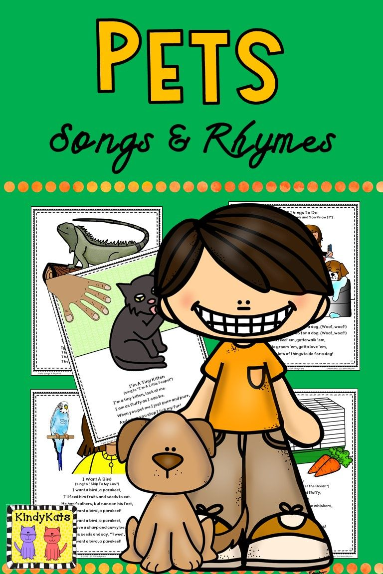 Pets Songs And Rhymes Songs Early Childhood Teacher Pets