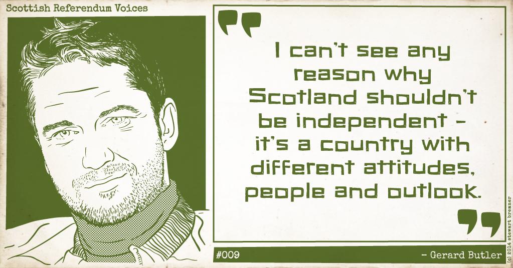 Scottish Referendum Voices #009: Gerard Butler #indyref