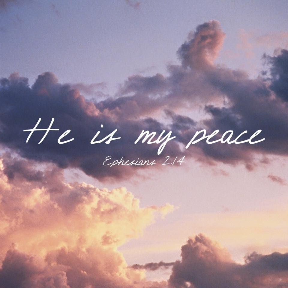 Bible Quotes About Peace He Is My Peacefaith Inspiration Quotes Bible Httpstwitter