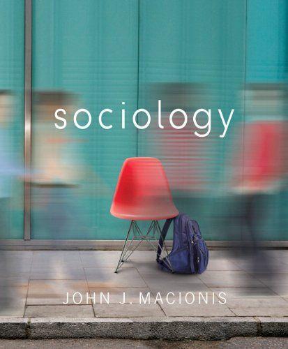 Sociology 14th Edition By John J Macionis Http Www Amazon Com Dp 020511671x Ref Cm Sw R Pi Dp Drulub19sjxjy Sociology Sociology Books Textbook