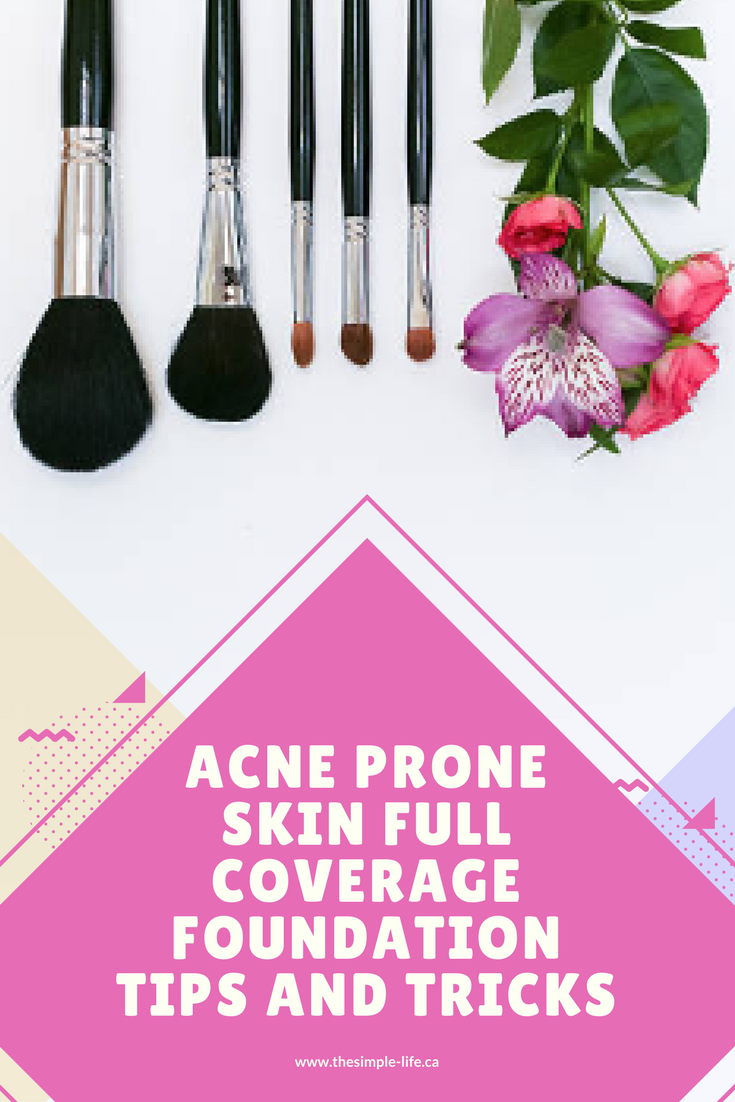 Makeup routine, Acne prone skin, How to