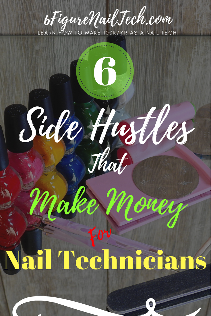 Wowza! Love it! 6 Side Hustles for Nail Technicians to