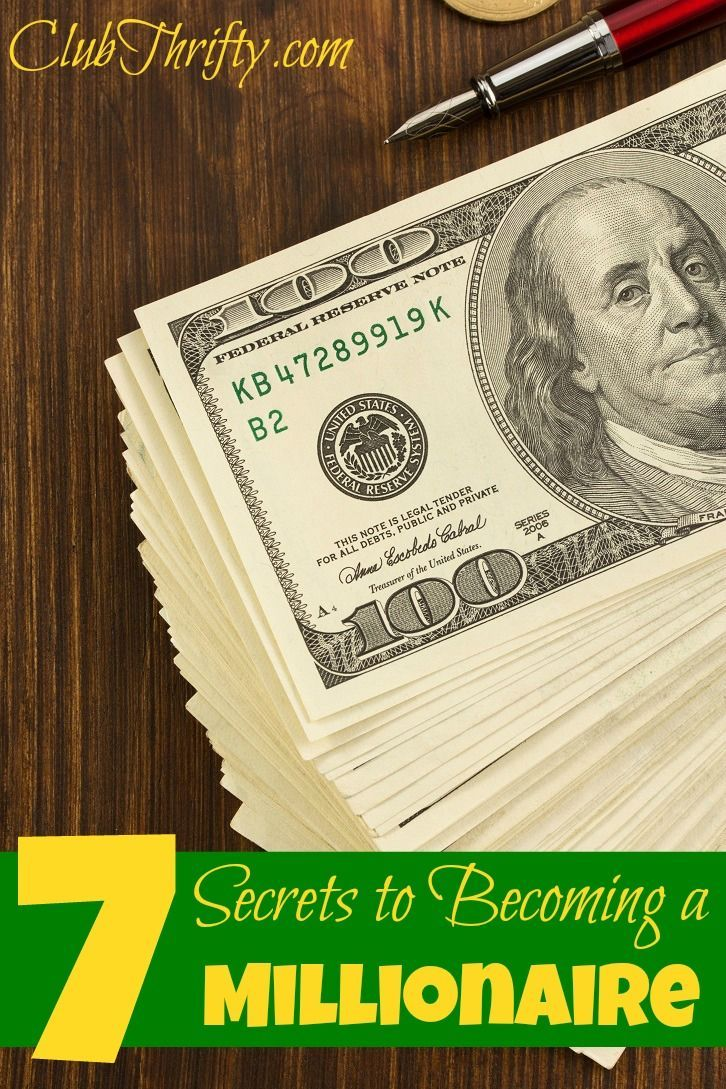 Learn How To Become A Millionaire With These 7 Secrets Personal Finance Advice Become A