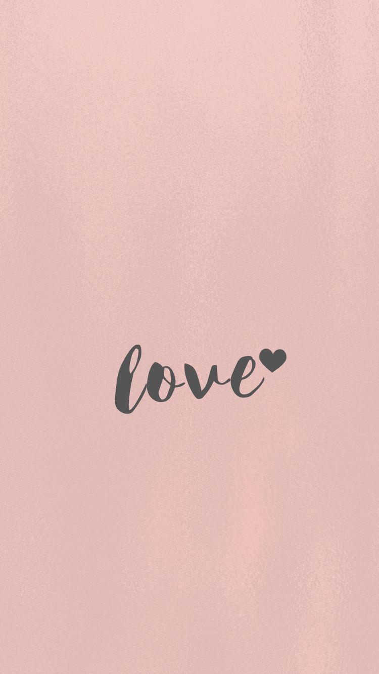 Love, wallpaper, iPhone, 6S, android, Samsung, minimal, rose gold, pretty, background iPhone ...