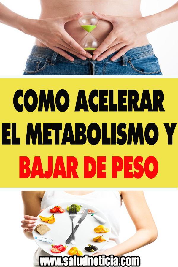 Como Acelerar El Metabolismo Y Bajar De Peso - Como..
