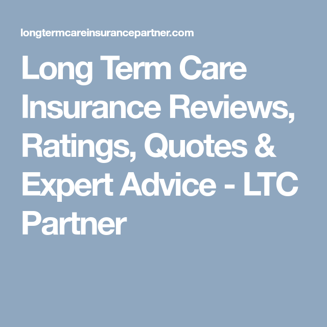 Long Term Care Insurance Reviews Ratings Quotes Expert Advice