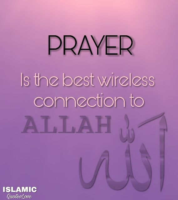 Citaten Zomer Wireless : Prayer is the best wireless connection to allah stw pray