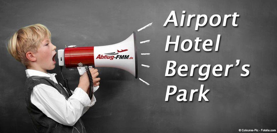 Airport Hotel Berger's Park Memmingerberg / Allgäu