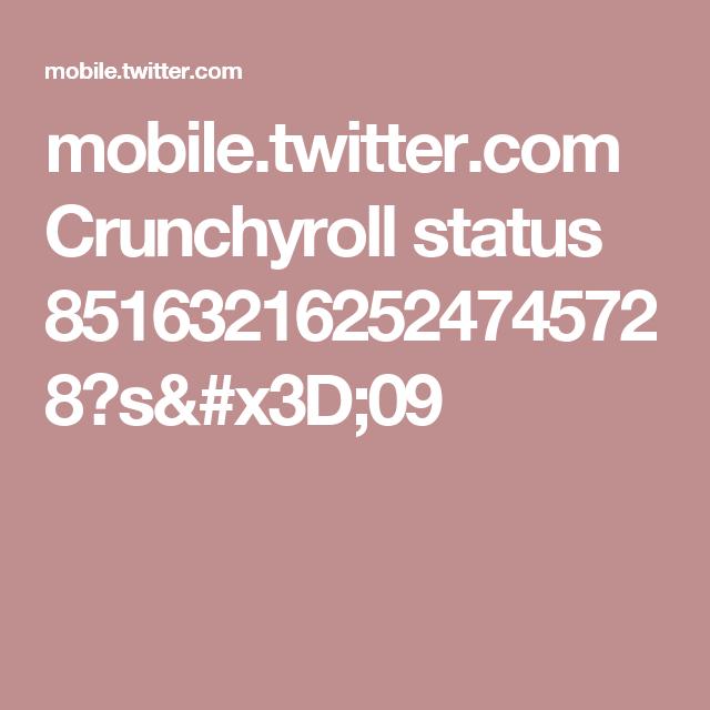 mobile.twitter.com Crunchyroll status 851632162524745728?s=09
